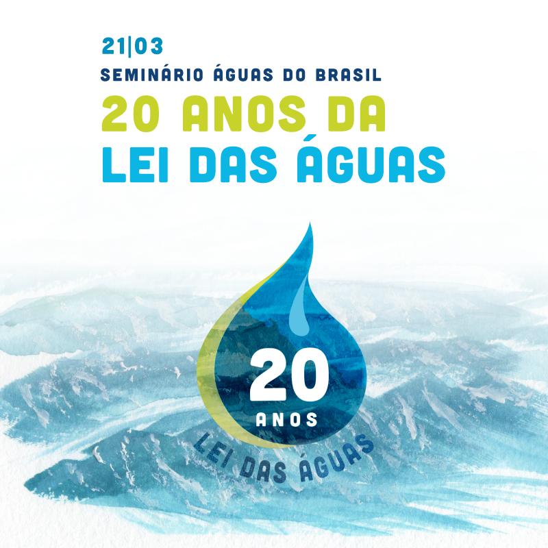Mês das Águas - Seminário Águas do Brasil